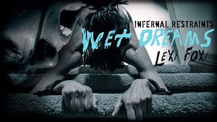 Wet Dreams – Lexi Foxy's spa day is ruined by a home invader.